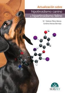 Descargar libros gratis para ipad cydia ACTUALIZACIÓN SOBRE HIPOTIROIDISMO CANINO E HIPERTIROIDISMO FELINO.