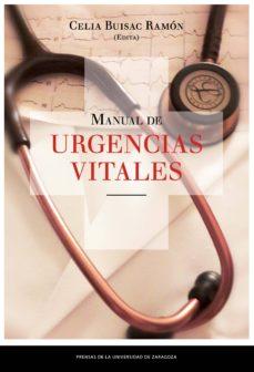 Descargar libros para kindle gratis MANUAL DE URGENCIAS VITALES FB2 CHM de RAMON (ED.) CELIA BUISAC (Spanish Edition) 9788416933181