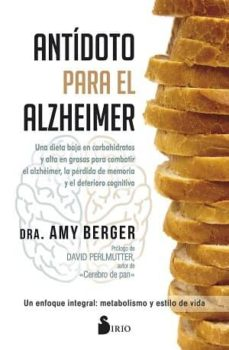 Amazon libros gratis para descargar ANTIDOTO PARA EL ALZHEIMER PDF FB2 ePub 9788417030681 de AMY BERGER