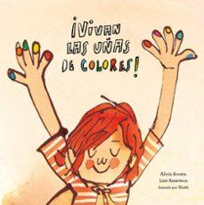 ¡vivan las uñas de colores!-alicia acosta-9788417123581