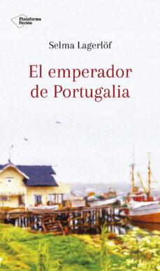 Descarga gratuita de libros electrónicos en pdfs. EL EMPERADOR DE PORTUGALIA /ARIADNA en español