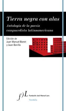 Permacultivo.es Tierra Negra Con Alas: Antología De La Poesía Vanguardista Latinoamericana Image