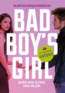 quien ama último, ama mejor (bad boy's girl 5) (ebook)-blair holden-9788417460181