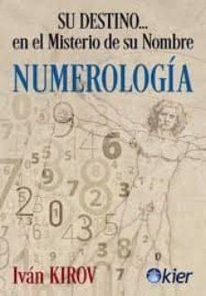 Pdf libros colección descarga gratuita NUMERLOGÍA 9788417581381 (Literatura española) PDF PDB iBook de IVAN KIROV