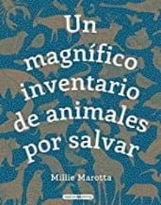 Descargar UN MAGNIFICO INVENTARIO DE ANIMALES POR SALVAR: ¿QUE PUEDES HACER TU PARA AYUDARLES? gratis pdf - leer online