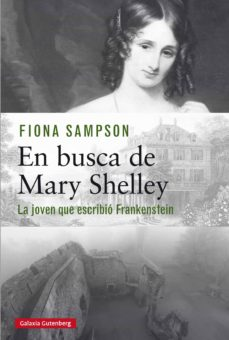 en busca de mary shelley (ebook)-fiona sampson-9788417747381