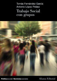 trabajo social con grupos-tomas fernandez garcia-9788420648781