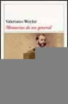 memorias del general weyler-valeriano weyler-9788423335381