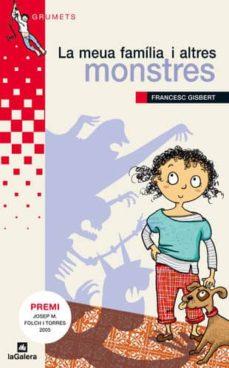 Carreracentenariometro.es La Meua Familia I Altres Monstres (Premi Josep Maria Folch I Torr Es De Novel·les Per A Nois I Noies) Image