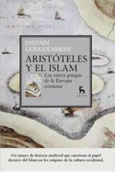 Inmaswan.es Aristoteles Y El Islam: Las Raices Griegas De La Europa Cristiana Image