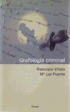 Descargar GRAFOLOGIA CRIMINAL gratis pdf - leer online
