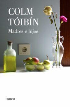 Descarga los libros más vendidos gratis MADRES E HIJOS 9788426406781 RTF FB2 (Literatura española)