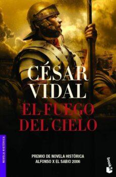 Libros en ingles descargan gratis txt EL FUEGO DEL CIELO de CESAR VIDAL 9788427032781  (Literatura española)
