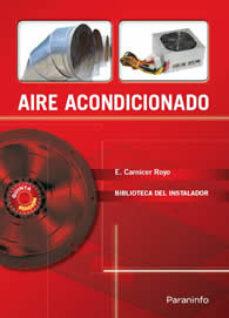aire acondicionado (biblioteca del instalador)-enrique carnicer royo-9788428320481
