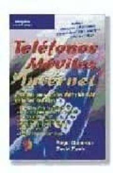 telefonos moviles e internet-david zurdo saiz-angel gutierrez tapia-9788428328081