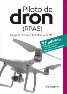 Libros electrónicos gratis descargables PILOTO DE DRON (RPAS) 3ª EDICION PDF de DAVID VIRUÉS ORTEGA 9788428342681