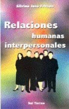 Inmaswan.es Relaciones Humanas Interpersonales: En La Convivencia De Grupos Y Comunidades Image