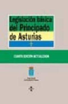 Concursopiedraspreciosas.es Legislacion Basica Del Principado De Asturias (4ª Ed.) Image
