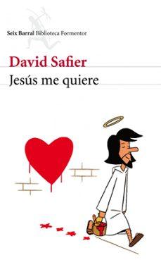 jesus me quiere-david safier-9788432228681