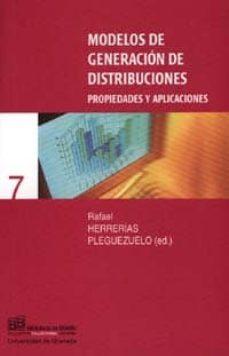 Titantitan.mx Modelos De Generacion De Distribuciones: Propiedades Y Aplicacion Es: Metodos Cuantitativos Para La Economia Y La Empresa Image
