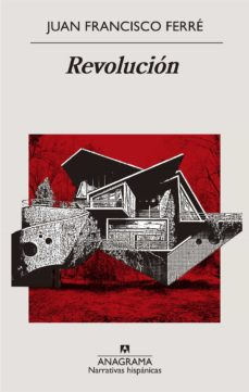Descargas gratuitas de libros electrónicos descargas REVOLUCION de JUAN FRANCISCO FERRE DJVU CHM PDB en español 9788433998781