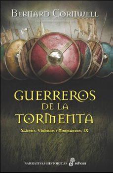 Descarga de libros electrónicos de Rapidshare. GUERREROS DE LA TORMENTA (SAJONES, VIKINGOS Y NORMANDOS IX)