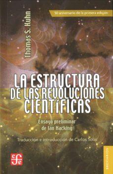la estructura de la revoluciones cientificas: ensayo preliminar de ian hacking-thomas s. kuhn-9788437507781