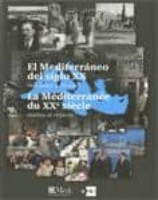 Eldeportedealbacete.es El Mediterraneo Del Siglo Xx Realidades Y Miradas / La Mediterran Ee Du Xxe Siecle Image