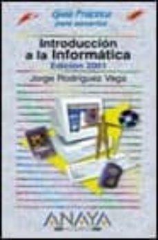 Javiercoterillo.es Introduccion A La Informatica: Edicion 2001 (Incluye Cd-rom) Image