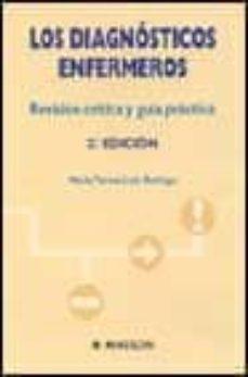 Titantitan.mx Los Diagnosticos Enfermeros: Revision Critica Y Guia Practica (2ª Ed.) Image