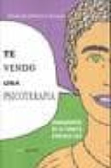 Carreracentenariometro.es Te Vendo Una Psicoterapia: Fundamentos De La Terapia Enrique-ser Image
