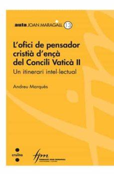 Javiercoterillo.es L Ofici De Pensador Cristia D Ença Del Concili Vatica Ii. Un Itinerari Intel·lectual Image