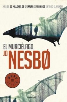 Descarga los libros electrónicos más vendidos EL MURCIELAGO (HARRY HOLE 1) in Spanish FB2 CHM iBook