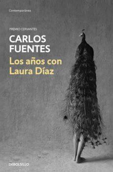 Descargar libro francés LOS AÑOS CON LAURA DIAZ (Spanish Edition)