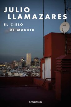 Descarga gratuita de libros de audio mp3. EL CIELO DE MADRID de JULIO LLAMAZARES