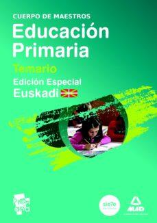 CUERPO DE MAESTROS DE EDUCACION PRIMARIA. TEMARIO VOLUMEN