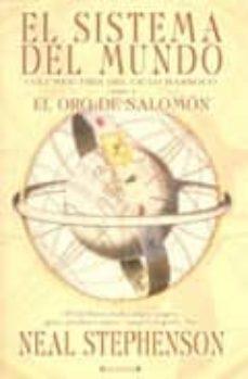 el sistema del mundo (vol. iii): libro 1. el oro de salomon-neal stephenson-9788466626781