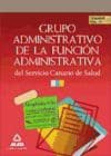Iguanabus.es Grupo Administrativo De La Funcion Administrativa Del Servicio Ca Nario De Salud. Temario Volumenn Iii Image