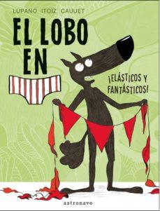 Enmarchaporlobasico.es El Lobo En Calzoncillos Elasticos Y Fantasticos! Image