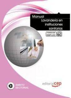 Ebooks descargables gratis para mp3 MANUAL LAVANDERIA EN INSTITUCIONES SANITARIAS. FORMACION PARA EL EMPLEO MOBI RTF en español de