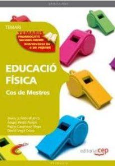 cos de mestres. educacio fisica temari vol 1-9788468132181