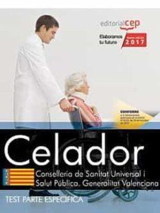 celador. conselleria de sanitat universal i salut pública. generalitat valenciana. test parte específica-9788468178981