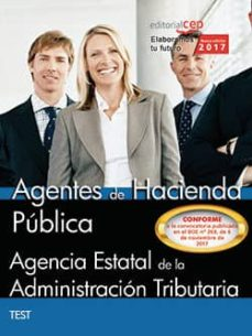 agentes de hacienda publica: agencia estatal de la administracion tributaria: test-9788468183381