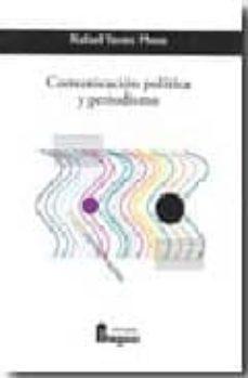 comunicación politica y periodismo-rafael yanes mesa-9788470742781
