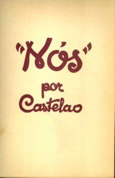 Libros electrónicos descargados kindle NOS  (2ª ED.) (Spanish Edition) 9788471544681 CHM MOBI de ALFONSO DANIEL RODRIGUEZ CASTELAO