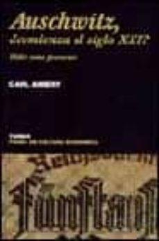 Enmarchaporlobasico.es Auschwitz, ¿Comienza El Siglo Xxi?: Hitler Como Precursor Image