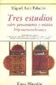 Cronouno.es Tres Estudios Sobre Pensamiento Y Mistica Hispano-musulmanes Image