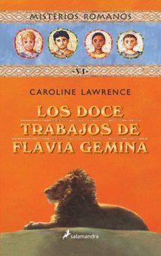 Valentifaineros20015.es Misterios Romanos Vi :Los Doce Trabajos De Flavia Gemina Image