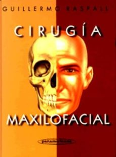 Descarga gratuita de libros electrónicos en pdf para móviles. CIRUGIA MAXILOFACIAL: PATOLOGIA QUIRURGICA DE LA CARA, BOCA, CABE ZA Y CUELLO