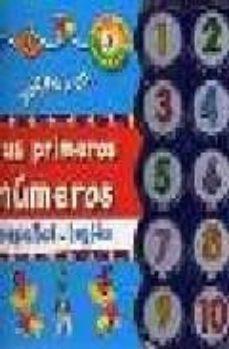 Inciertagloria.es Juega Y Di Tus Primeros Numeros (Ed. Bilingüe Español-ingles) Image